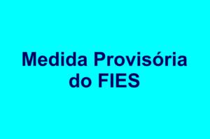Medida Provisória do FIES